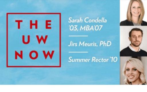 UW Now logo with speakers Sarah Condella, Jirs Meuris and Summer REctor