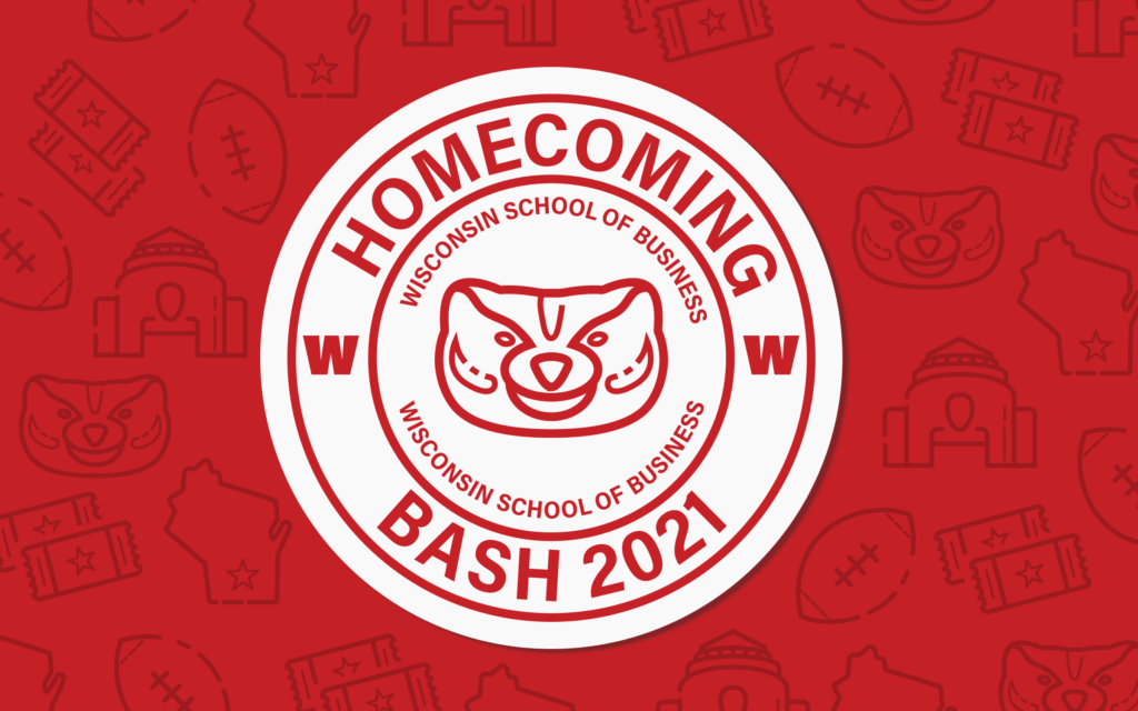 Wisconsin School of Business Homecoming Bash 2021