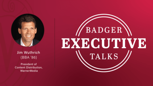 Badger Executive Talks header with Jim Wuthrich