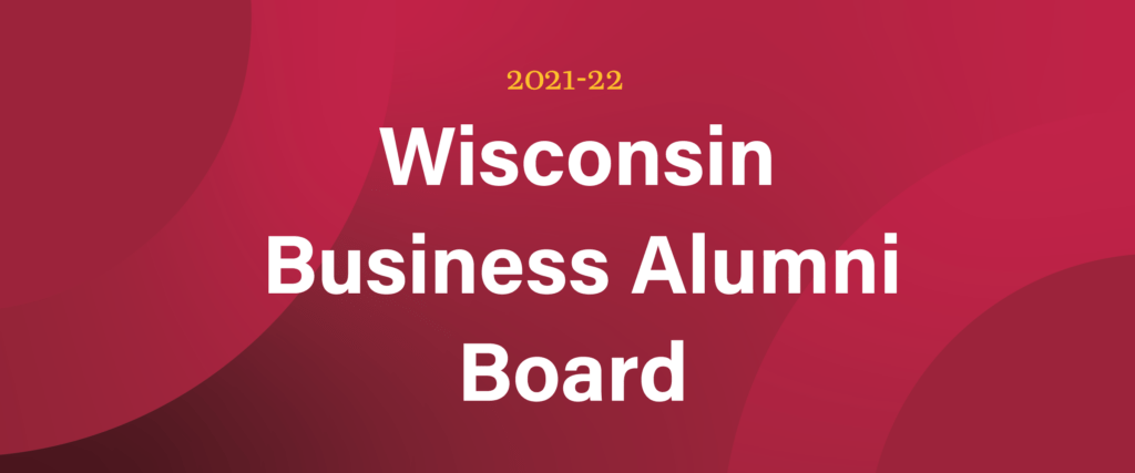 2021-22 Wisconsin Business Alumni Board